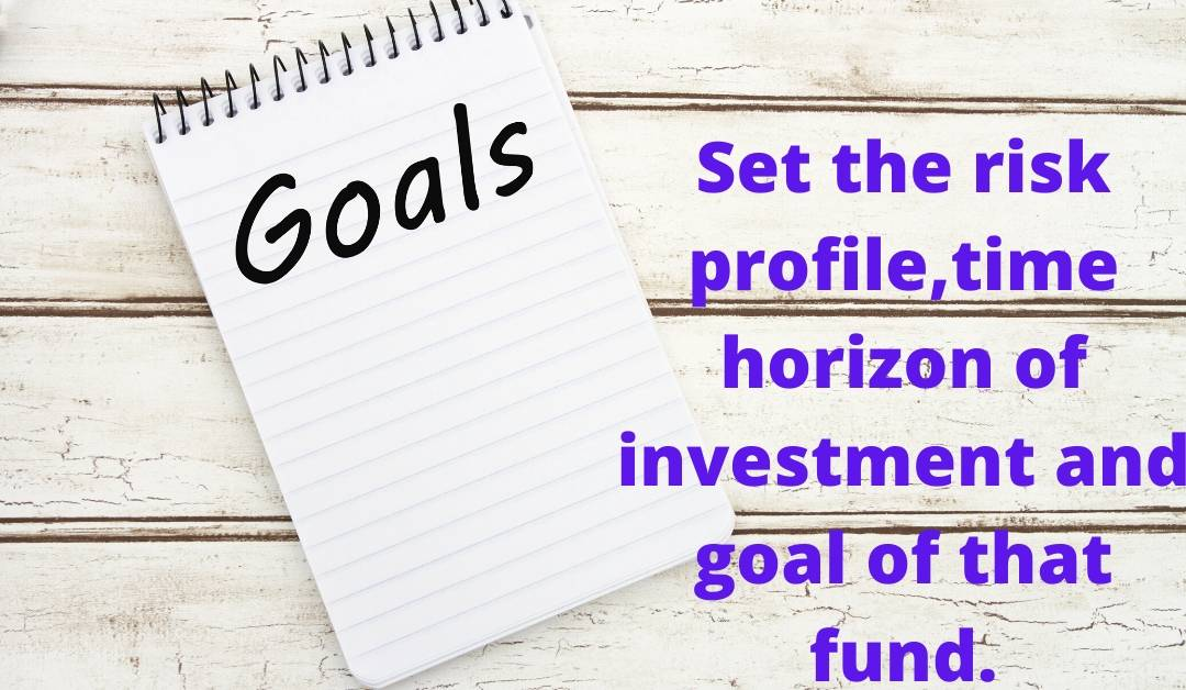 set the goal while doing investment.